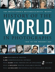 Encyclopaedia Britannica Getty Images History Of The World Photographs 1850 To The Present : W/Cd