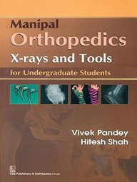 Manipal Orthopedics X-Rays & Tools For Undergraduate Students