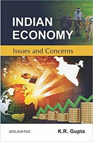 Indian Economy: Issues and Concerns