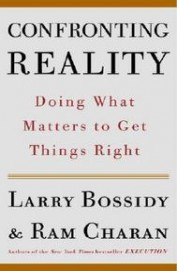 Confronting Reality - Doing What Matters To Get Things Right