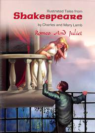 Romeo & Juliet : Illustrated Tales From Shakespeare