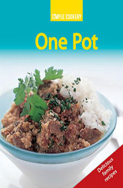 One Pot : Simple Cookery