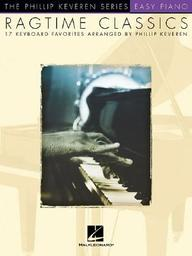 Ragtime Classics: 17 Keyboard Favorites The Phillip Keveren Series (Easy Piano Songbook)