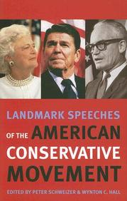 Landmark Speeches Of The American Conservative Movement (Landmark Speeches:  A Book Series)