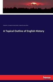 A Topical Outline of English History