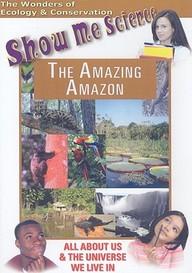Ecology: The Amazing Amazon: Science