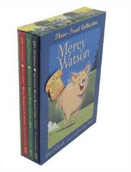 Mercy Watson Three-Treat Collection: Mercy Watson To The Rescue; Mercy Watson Goes For A Ride; Mercy Watson Fights A Crime