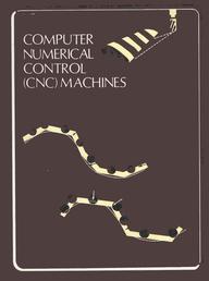 Buy Computer Numerical Control (Cnc) Machines book : P Radhakrishnan