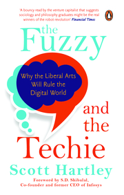 Fuzzy &  The Techie : Why The Liberal Arts Will Rule The Digital World