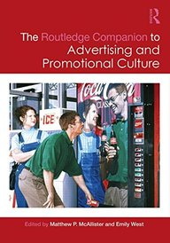 Routledge Companion To Advertising & Promotional Culture