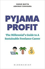 Pyjama Profit : The Millennials Guide To A Sustainable Freelance Career
