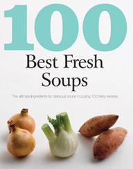 100 Best Fresh Soups