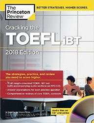 Cracking The Toefl Ibt 2018 Edition
