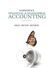 Horngren's Financial & Managerial Accounting Plus NEW MyAccountingLab with Pearson eText -- Access Card Package (4th Edition)