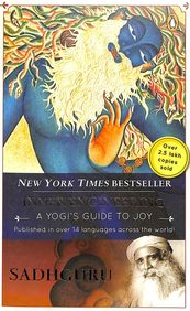 Inner Engineering : A Yogi S Guide To Joy
