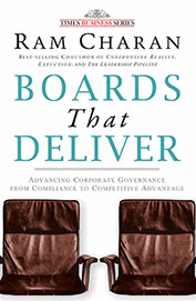 Boards That Deliver - Advancing Corporate Governan From Compliance To Competitive Advantage