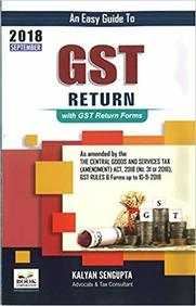 Easy Guide To Gst Return With Gst Return Forms 2018 September