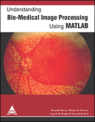 Understanding Bio Medical Image Processing Using Matlab