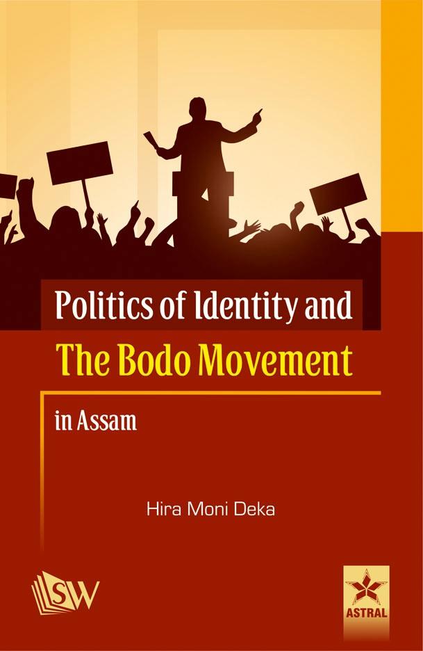 Politics of Identity and the Bodo Movement in Assam