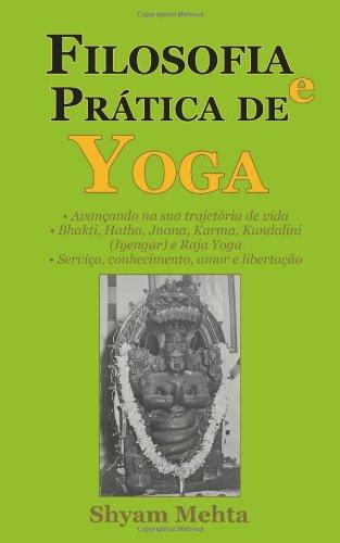 Filosofia E Pratica de Yoga (Portuguese Edition)