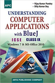 Buy Understanding Computer Applications With Bluej Class 9 Icse Book Vijay Kumar Pandey