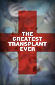 The Greatest Transplant Ever: 25 Pack
