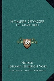 Homers Odyssee: I-XII Gesang (1806)