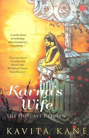 Karnas Wife : The Outcasts Queen