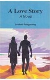 A Love Story: A Novel