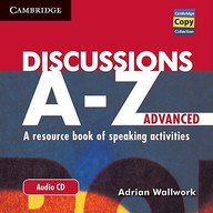 Discussions A-Z Advanced Audio Cd: A Resource Book Of Speaking Activities
