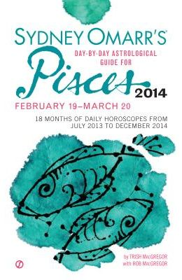 Sydney Omarr's Day-By-Day Astrological Guide for Pisces: February 19-March 20