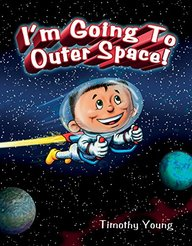 I am Going to Outer Space