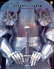 Knights (Usborne Discovery Internet-Linked Series)