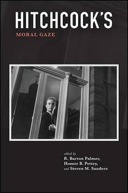 Hitchcock's Moral Gaze (Suny Series, Horizons of Cinema)