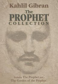Kahlil Gibran The Prophet Collection
