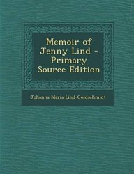 Memoir of Jenny Lind - Primary Source Edition (Swedish Edition)