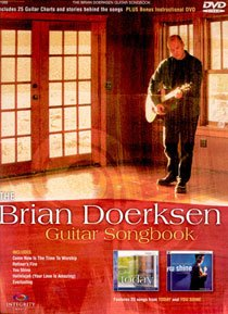 The Brian Doerksen Guitar Songbook - Instructional DVD Included [Paperback]
