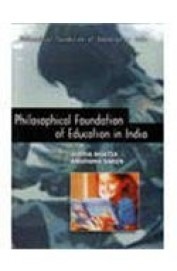 Philosophical Foundation Of Education In India