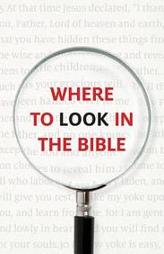 Where to Look in the Bible (Redesign) : 25- Pack Tracts