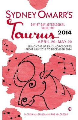 Sydney Omarr's Day-By-Day Astrological Guide for Taurus: April 20-May 20