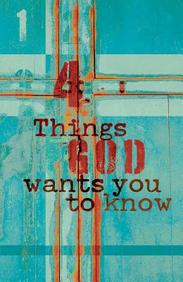 Four Things God Wants You (KJV) : 25- Pack Tracts