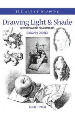 Art Of Drawing : Drawing Light & Shade