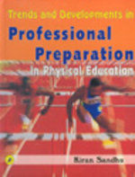 Trends And Developments In Professional Preparation In Physical Education And Sports