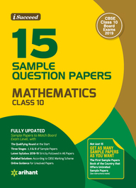 I Succeed 15 Sample Question Papers Mathematics Class 10 Cbse  For 2019 Exams : Code F515