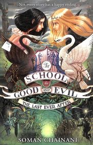 School For Good & Evil 03 : Last Ever After