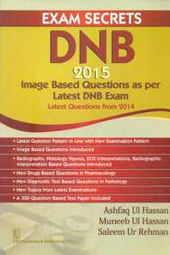 Exam Secrets Dnb 2015 : Image Based Questions As Per Latest Dnb Exam