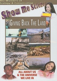 Ecology: Giving Back The Land: Science