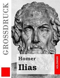 Ilias (Großdruck) (German Edition)