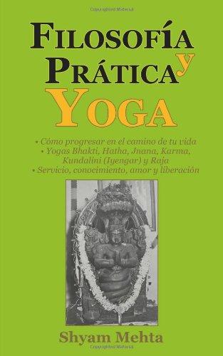 Filosofia y Practica Yoga (Spanish Edition)