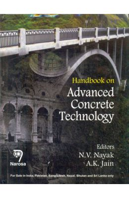 Handbook On Advanced Concrete Technology